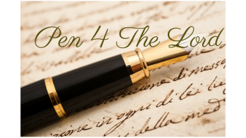 Pen 4 The Lord